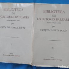 Libros de segunda mano: BIBLIOTECA DE ESCRITORES BALEARES - JOAQUÍN MARÍA BOVER. Lote 260374590