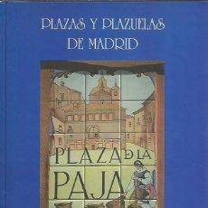 Libros de segunda mano: PANCRACIO CELDRAN-PLAZAS Y PLAZUELAS DE MADRID.ALYMAR.1998.. Lote 260535345