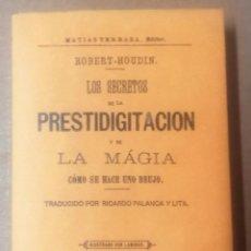 Libros de segunda mano: ROBERT HOUDIN, LOS SECRETOS DE LA PRESTIDIGITACIÓN Y DE LA MAGIA, PARÍS/VALENCIA, 1996. Lote 260559640