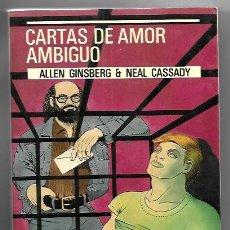 Libros de segunda mano: ALLEN GINSBERG & NEAL CASSADY . CARTAS DE AMOR AMBIGUO. Lote 260624310