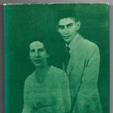 Libros de segunda mano: FRANZ KAFKA . CARTAS A FELICE (II) 1913. Lote 260634275
