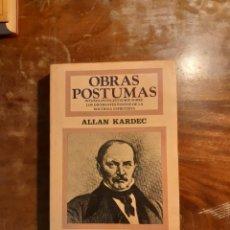 Libros de segunda mano: OBRAS PÓSTUMAS ALLAN KARDEC. Lote 260773855