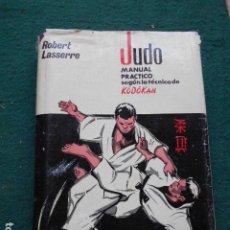 Libros de segunda mano: JUDO MANUAL PRÁCTICO ROBERT LASERRE. Lote 260800120