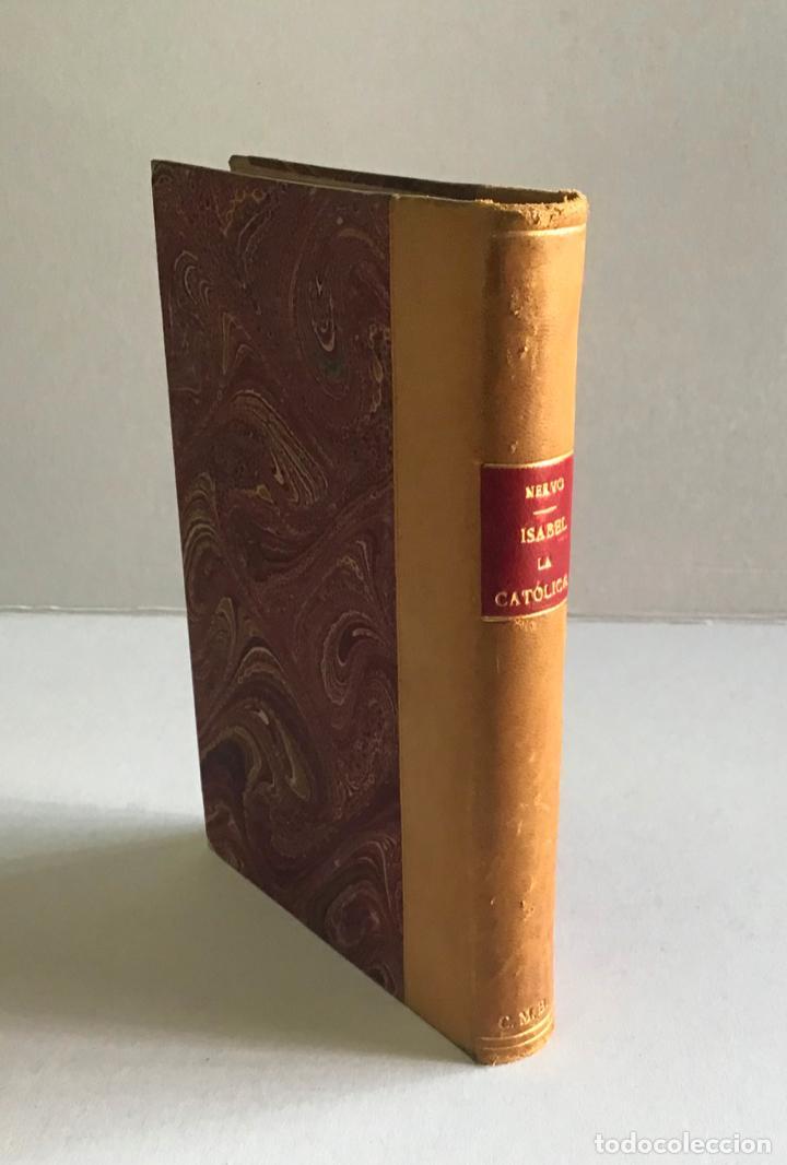 LA ESPAÑA IMPERIAL. ISABEL LA CATÓLICA. - NERVO, BARÓN DE. (Libros de Segunda Mano - Historia - Otros)