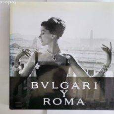 Libros de segunda mano: BVLGARI ROMA 25 AÑOS MUSEO THYSSEN BORNEMISZA 2017. Lote 260814015