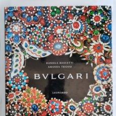 Libros de segunda mano: BVLGARI DANIELA MASCETTI AMANDA TRIOSSI LEONARDO 1996. Lote 260814850