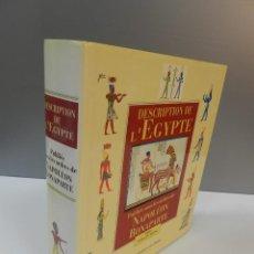 Libros de segunda mano: DESCRIPTION DE L'EGYPTE, PUBLIÉE SOUS LES ORDRES DE NAPOLÉON BONAPARTE - VVAA EGIPTO. Lote 261105275