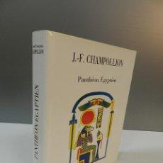 Libros de segunda mano: PANTHEON EGYPTIEN, J. F. CHAMPOLLION, INTER-LIVRES 1992 FACSIMIL - EGIPTO EN FRANCÉS. Lote 261113580