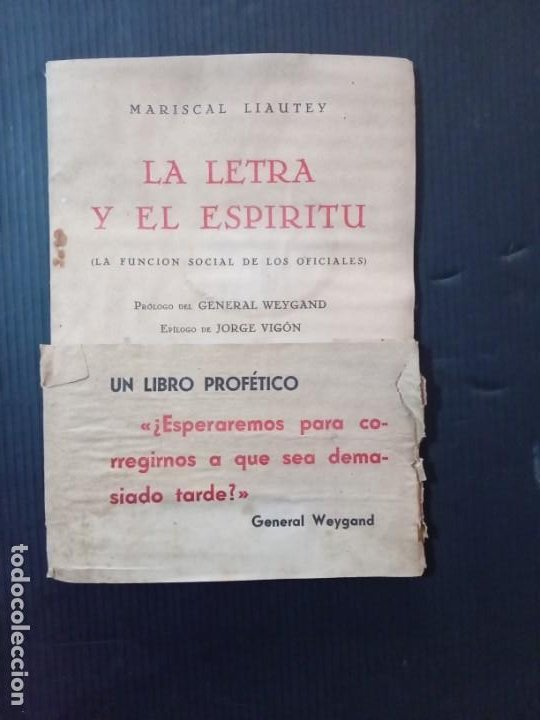 LA LETRA Y EL ESPÍRITU.MARISCAL LIAUTEY.1940. (Libros de Segunda Mano - Ciencias, Manuales y Oficios - Otros)