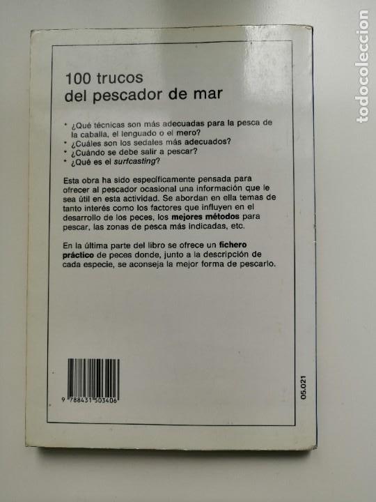 Libros de segunda mano: 100 TRUCOS DEL PESCADOR DE MAR - EQUIPO DE EXPERTOS CIENTIPESCA. EDITORIAL VECCHI 1992 - Foto 3 - 261153335