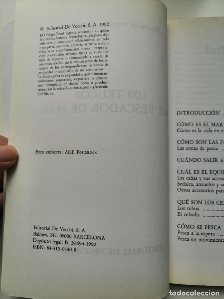 Libros de segunda mano: 100 TRUCOS DEL PESCADOR DE MAR - EQUIPO DE EXPERTOS CIENTIPESCA. EDITORIAL VECCHI 1992 - Foto 6 - 261153335