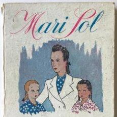 Libros de segunda mano: MARI-SOL (MAESTRA RURAL). LIBRO DE LECTURA PARA NIÑAS. - ÁLVAREZ DE CÁNOVAS, JOSEFINA.. Lote 123156072