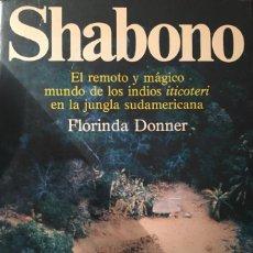Libros de segunda mano: SHABONO, FLORINDA DONNER. Lote 261246295
