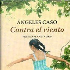 Libros de segunda mano: CONTRA EL VIENTO - ANGELES CASO. Lote 261275220