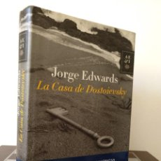 Libros de segunda mano: LA CASA DE DOSTOIEVSKI. JORGE EDWARDS. PEDIDO MÍNIMO 5€. Lote 261285870
