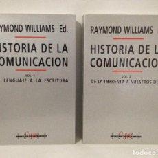 Libros de segunda mano: HISTORIA DE LA COMUNICACIÓN. RAYMOND WILLIAMS. 2 TOMOS. EDITORIAL BOSCH 1992.. Lote 261306065
