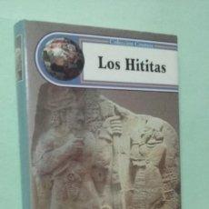 Libros de segunda mano: LOS HITITAS. CARTER SCOTT - COLECCIÓN COSMOS. Lote 261355455