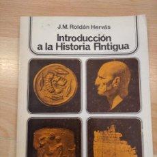 Libros de segunda mano: 'INTRODUCCIÓN A LA HISTORIA ANTIGUA', J. M. ROLDÁN HERVÁS. Lote 261358430