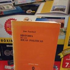 Libros de segunda mano: HISTORIA DE LAS IDEAS POLITICAS.....JEAN TOUCHARD...1977.... Lote 261359965