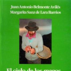 Libros de segunda mano: EL CIELO DE LOS MAGOS. Lote 261518165