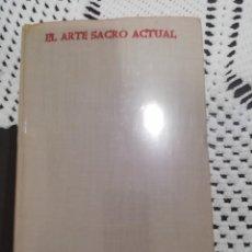 Libros de segunda mano: EL ARTE SACRO ACTUAL, JUAN PLAZAOLA, BAC. Lote 261559860