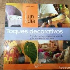 Libros de segunda mano: TOQUES DECORATIVOS (STEWART WALTON). Lote 261562995
