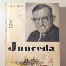 Libros de segunda mano: PRAT I UBACH, P. - JUNCEDA. HOME EXEMPLAR - BARCELONA 1958 - IL·LUSTRAT. Lote 261563750