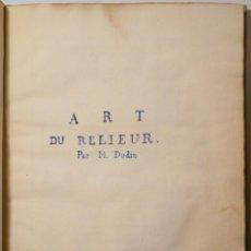 Libros de segunda mano: DUDIN, M. - ART DU RELIEUR - ILUSTRADO. Lote 261563760