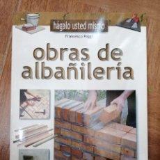 Libros de segunda mano: OBRAS DE ALBAÑILERIA (FRANCESCO POGGI). Lote 261564885