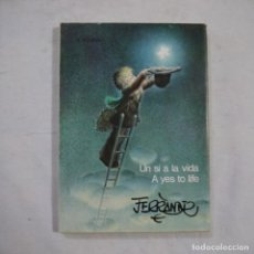 Libros de segunda mano: UN SÍ A LA VIDA / A YES TO LIFE - FERRÁNDIZ - EDITAT PER INGRO - 1980 - CATALAN E INGLES. Lote 261566600
