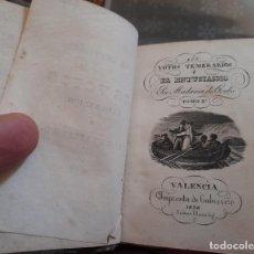 Libros de segunda mano: LIBRO LOS VOTOS TEMERARIOS O EL ENTUSIASMO TOMO II VALENCIA 1836. Lote 261566780