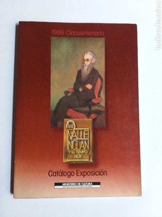 VALLE INCLÁN Y SU TIEMPO HOY. CATÁLOGO EXPOSICIÓN. MADRID 1986 . . LITERATURA ENSAYO (Libros de Segunda Mano (posteriores a 1936) - Literatura - Otros)