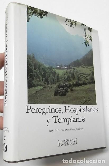PEREGRINOS, HOSPITALARIOS Y TEMPLARIOS (ED. ENCUENTRO. EUROPA ROMÁNICA 20) (Libros de Segunda Mano - Bellas artes, ocio y coleccionismo - Otros)