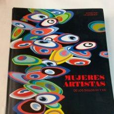 Libros de segunda mano: MUJERES ARTISTAS DE LOS SIGLOS XX Y XXI. Lote 261601885
