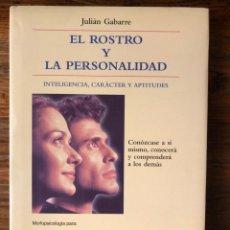 Livros em segunda mão: EL ROSTRO Y LA PERSONALIDAD. INTELIGENCIA, CARÁCTER Y APTITUDES.J. GABARRE EDIT. FLUMEN. MORFOLOGIA. Lote 261628670
