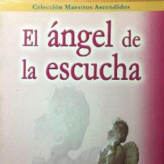 Libros de segunda mano: EL ÁNGEL DE LA ESCUCHA. EL ÁNGEL ATIENDE TUS ORACIONES. ELISABETH CLARE PROPHET. PORCIA EDICIONES. Lote 261632075