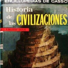 Libros de segunda mano: HISTORIA DE LAS CIVILIZACIONES / RAFAEL BALLESTER ESCALAS. GASSÓ, 1966. (ENCICLOPEDIAS DE GASSÓ).. Lote 261780510