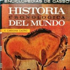 Libros de segunda mano: HISTORIA CRONOLÓGICA DEL MUNDO / FRANCISCO CARDONA CASTRO. 1ª ED. 1967. (ENCICLOPEDIAS DE GASSÓ).. Lote 261806840