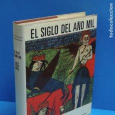 Libros de segunda mano: EL UNIVERSO DE LAS FORMAS: EL SIGLO DEL AÑO MIL.-GRODECKI, L. - MÜTHERICH, F. - TARALON, J. - WORMAL. Lote 261849635