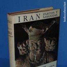 Libros de segunda mano: EL UNIVERSO DE LAS FORMAS: IRAN. PARTOS Y SASANIDAS.- ROMAN GHIRSHMAN. Lote 261851675