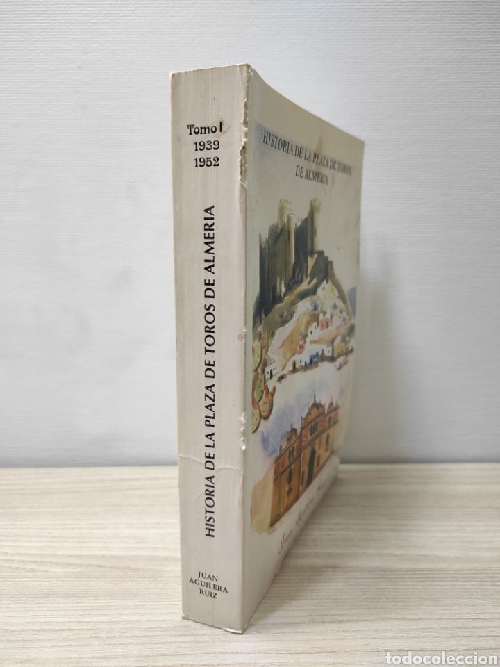 Libros de segunda mano: Libro Historia de la Plaza de Toros de Almería. Juan Aguilera Ruiz. Tomo I, 1939-1952 - Foto 2 - 261933905