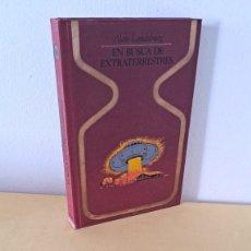 Libros de segunda mano: ALAN LANDSBURG - EN BUSCA DE EXTRATERRESTRES - COLECCION OTROS MUNDOS. Lote 261979880