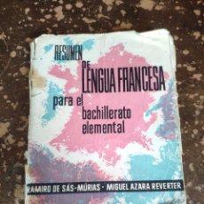 Libros de segunda mano: RESUMEN DE LENGUA FRANCESA PARA EL BACHILLERATO ELEMENTAL (RAMIRO DE SAS-MURIAS, MIGUEL AZARA 1963). Lote 262023405