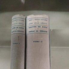 Libros de segunda mano: 1944-1953. SALTOS DE AGUA Y PRESAS DE EMBALSE. DOS TOMOS - GÓMEZ NAVARRO Y JOSÉ JUAN ARACIL. Lote 262025460