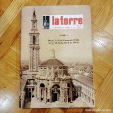Libros de segunda mano: LA TORRE DE LA UNIVERSIDAD LABORAL. TOMO I. Nº 1 AL 76 (1960-63). Lote 262025780