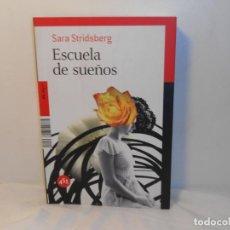 Libros de segunda mano: ESCUELA DE SUEÑOS , SARA STRIDSBERG - 451 EDITORES. Lote 262068685