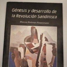 Libros de segunda mano: GÉNESIS Y DESARROLLO DE LA REVOLUCIÓN SANDINISTA- MARCOS ROITMAN ROSENMANN. Lote 262075370