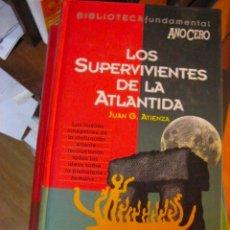 Libros de segunda mano: LOS SUPERVIVIENTES DE LA ATLÁNTIDA / JUAN G. ATIENZA BIBLIOTECA FUNDAMENTAL AÑO CERO Nº 12. Lote 262076695