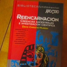 Libros de segunda mano: REENCARNACIÓN, CREENCIAS ANCESTRALES CHRISTE MURRAY BIBLIOTECA FUNDAMENTAL AÑO CERO Nº 9. Lote 262078165