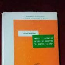 """Libros de segunda mano: PRENSA CLANDESTINA ESPAÑOLA DEL SIGLO XVIII """"EL DUENDE CRÍTICO"""" TEÓFANES EGIDO LÓPEZ. Lote 262079325"""